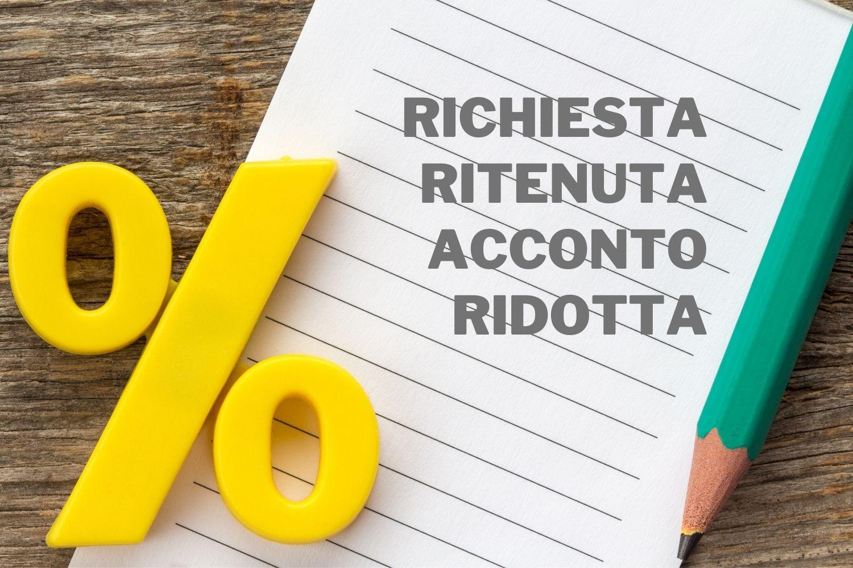 RICHIESTA RITENUTA ACCONTO RIDOTTA